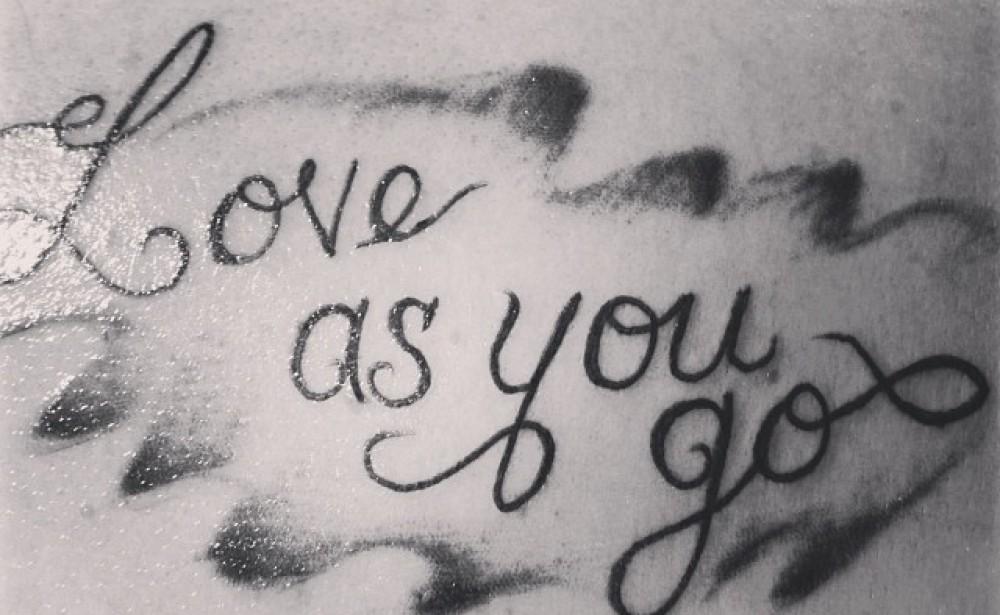 Love as you go